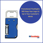 Promotional Flashlights Will Keep Your Logo Lit Up In Your Customer's Minds