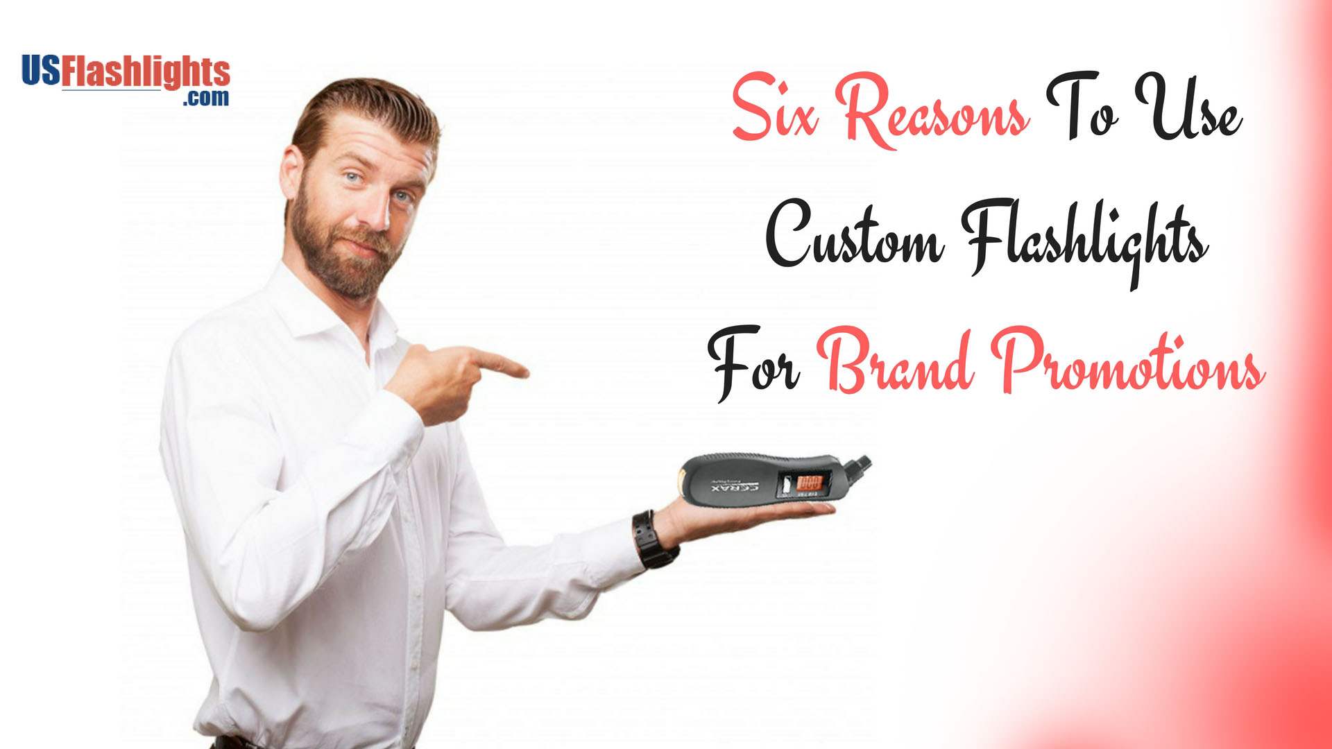 sixreasons-brand-promotions-flashlight