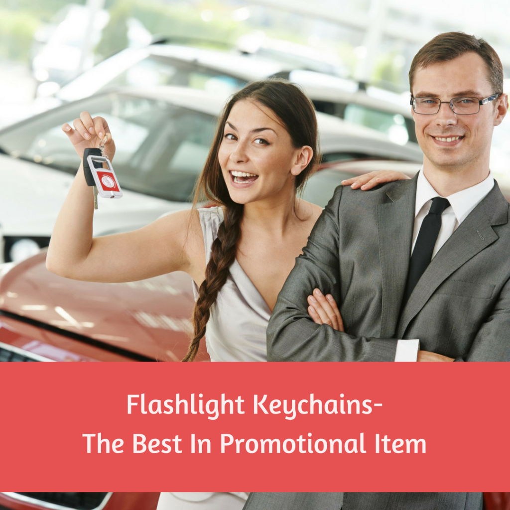 Flashlight Keychains- The Best In Promotional Item