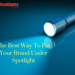 Custom Maglite Flashlights- The  Best Way To Put Your Brand Under Spotlight