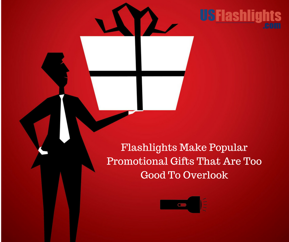 Flashlights Make Popular Promotional Gifts That Are Too Good To Overlook