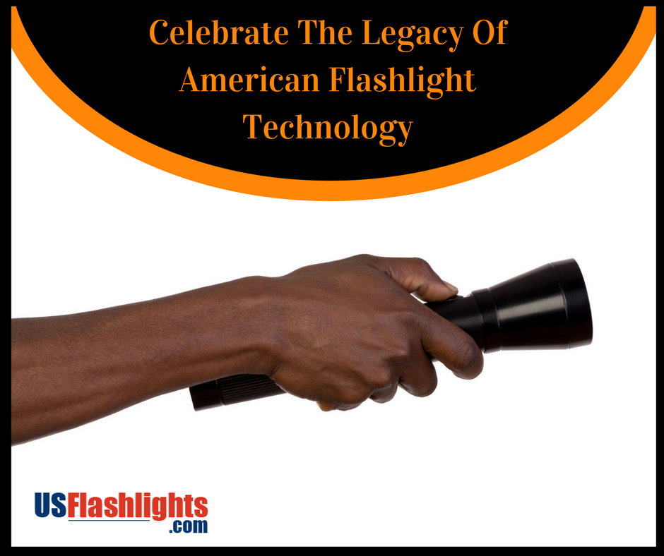 Celebrate The Legacy Of American Flashlight Technology
