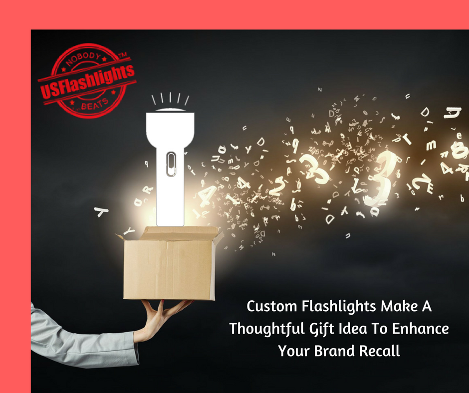Custom Flashlights Make A Thoughtful Gift Idea To Enhance Your Brand Recall
