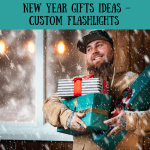 New Year Gifts Ideas – Custom Flashlights