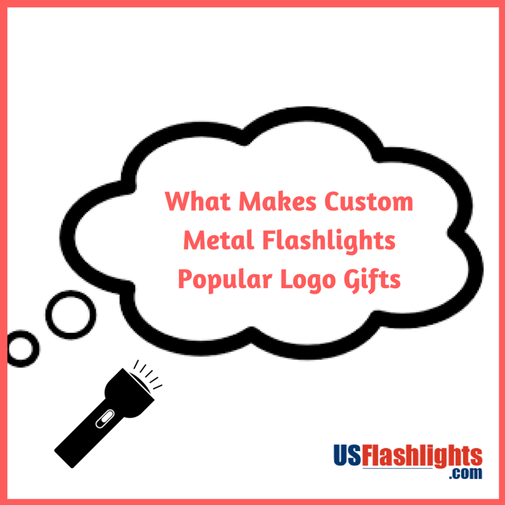 What Makes Custom Metal Flashlights Popular Logo Gifts