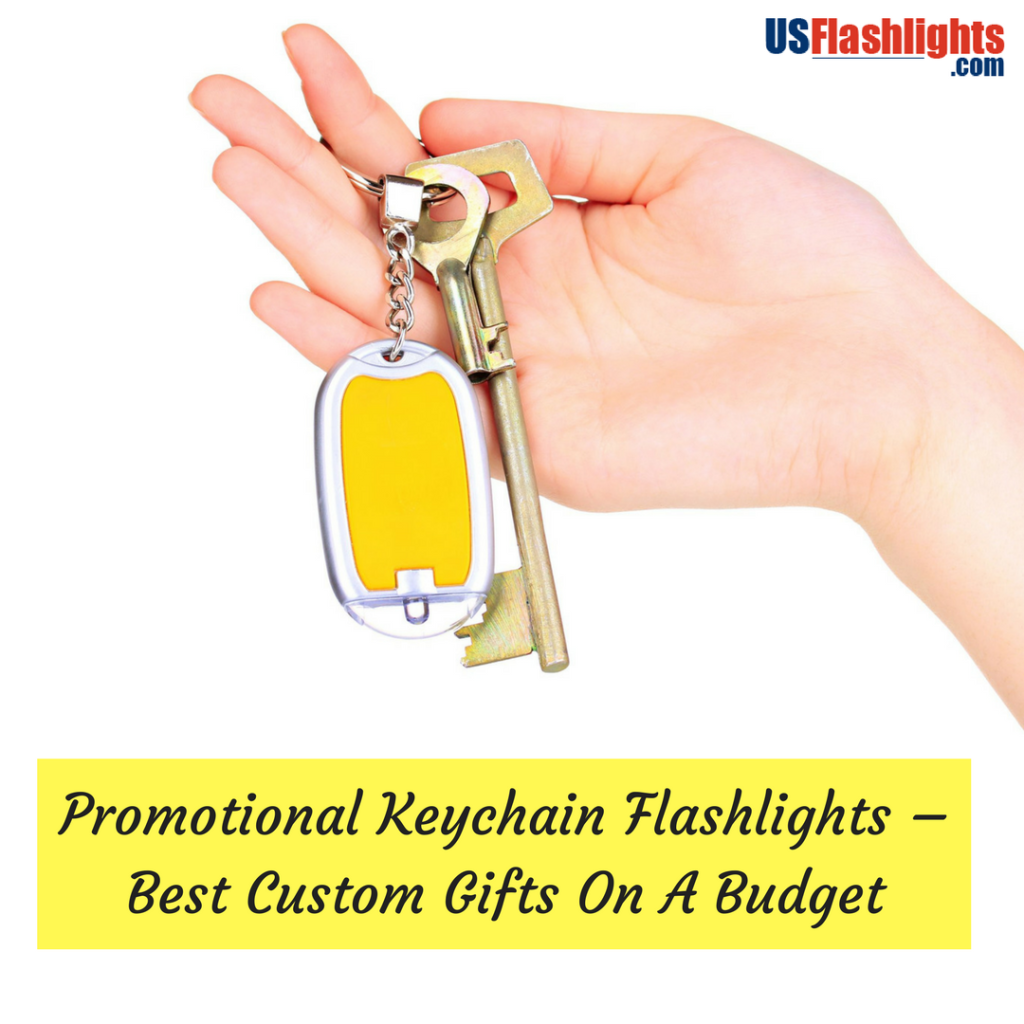 Promotional Keychain Flashlights – Best Custom Gifts On A Budget